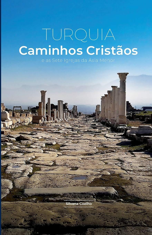 Capa do livro sobre as Sete Igrejas escrito pela jornalista Silvana Coelho